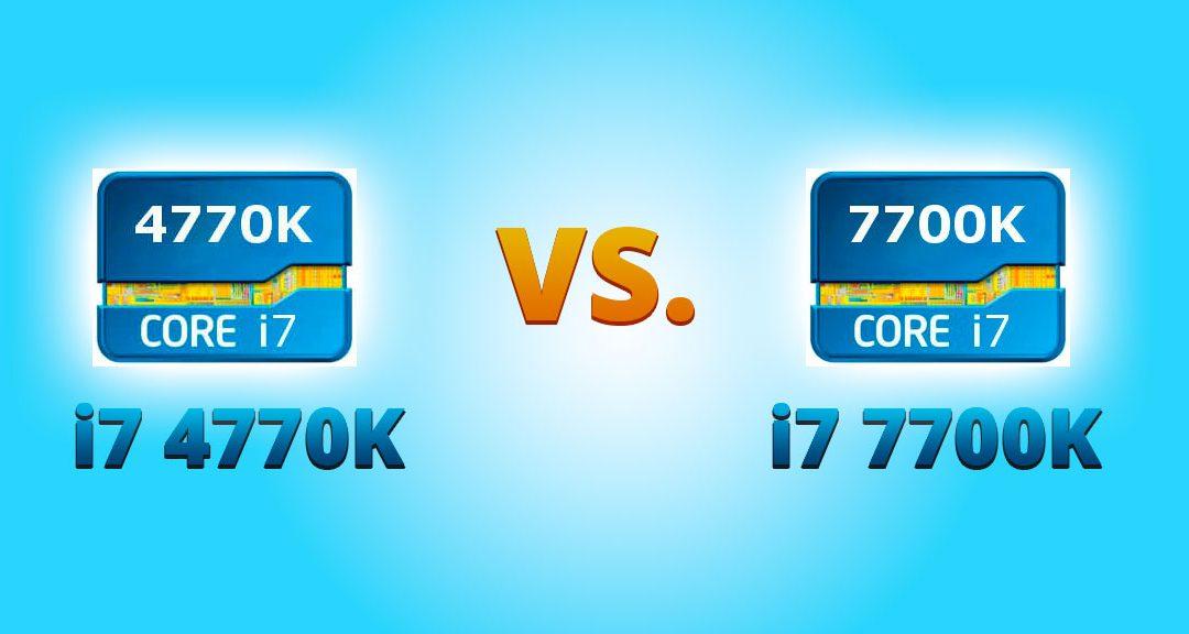 i7 4770K vs i7 7700K