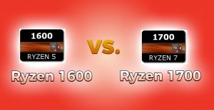 amd ryzen 1600 vs 1700