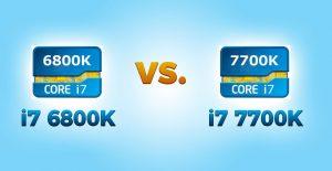 i7 6800k vs i7 7700k